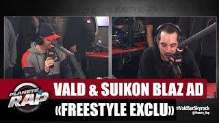 Vald & Suikon Blaz AD - Freestyle Exclu #PlaneteRap