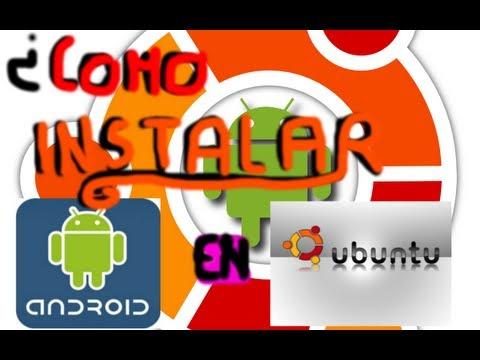 ¿como instalar android en ubuntu?