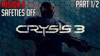 "Crysis 3 Walkthrough - Mission 4 (Pt. 1/2) ""SAFETIES OFF"" PC/PS3/XBOX"