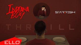 Indiana Boy - Thrill