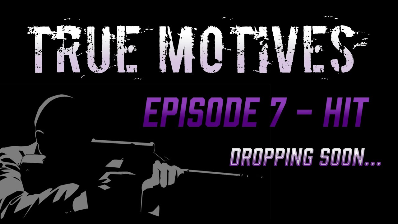 """Download GTA 5 True Motives Episode 7 Teaser - """"Hit"""" #TrueMotives [HD] [60fps]"""