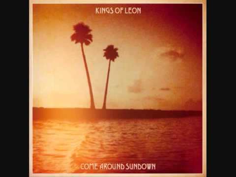 The End - Kings of Leon - Come Around Sundown [with Lyrics]