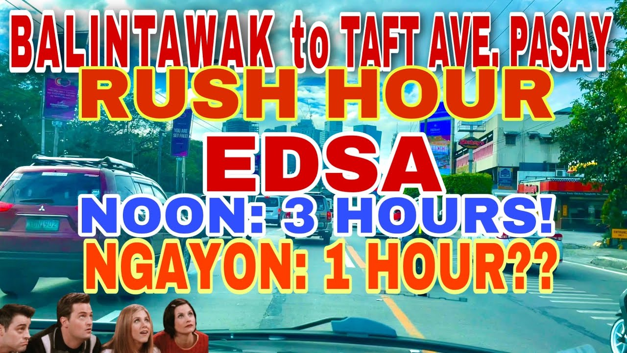 BALINTAWAK TO TAFT AVENUE, PASAY | EDSA RUSH HOUR | AFTER SKYWAY STAGE 3 FULL OPENING