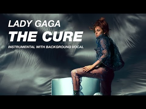 Lady Gaga — The Cure (Instrumental with Background Vocals)