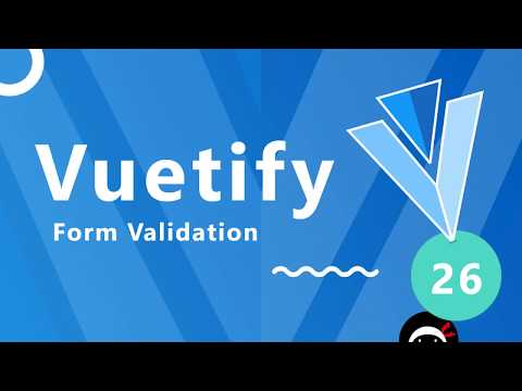 Vuetify Tutorial #26 - Simple Form Validation - YouTube