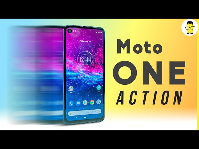 Motorola One Action: the One Vision with more Action | unboxing, camera samples | Rs. 13,999