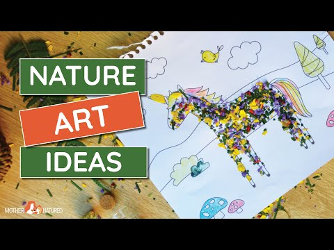 Ten Creative NATURE ART IDEAS for Kids