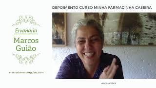 Depoimento Curso Farmacinha Marcos Guião (Aluna: Adriana)