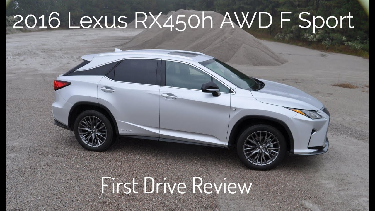 Hd First Drive Review 2016 Lexus Rx450h