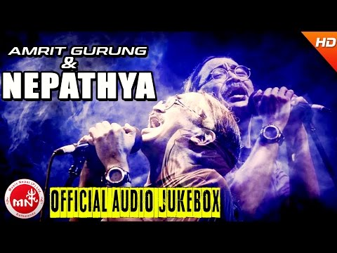 Amrit Gurung | Nepathya | Greatest Hits Songs Collection | Audio Jukebox | Music Nepal