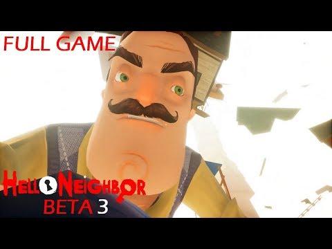 Hello Neighbor BETA 3 Full Game & ENDING Walkthrough Gameplay Final Boss +Secrets