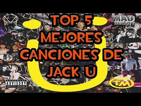 Top 5 Mejores Canciones De Jack Ü   Skrillex & Diplo  