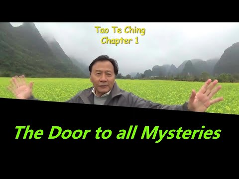 Tao Te Ching Chapter 1 Explained: The Door To All Mysteries