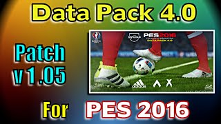 [PES 2016] Data Pack 4 (Patch 1.05) : Download and install for PC
