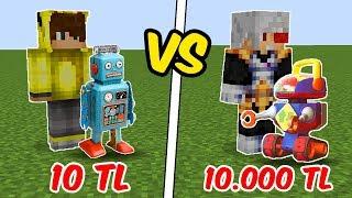 10 TL ROBOT VS 10.000 TL ROBOT! 😱 - Minecraft