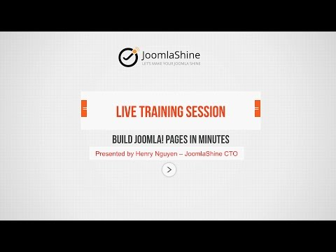 [Live Training Session Recording] Build Joomla! Pages In Minutes