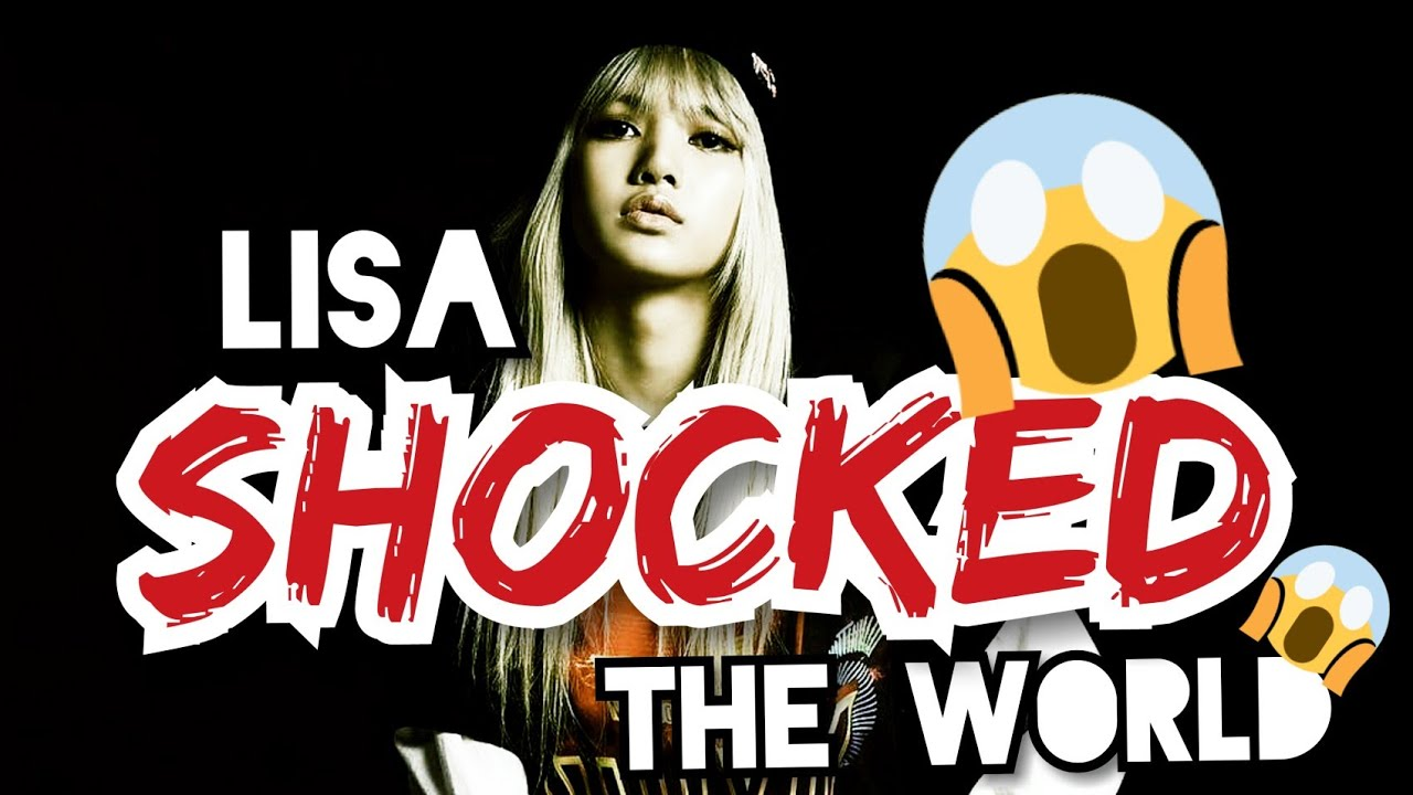 BLACKPINK Preview : LISA Shocked The World