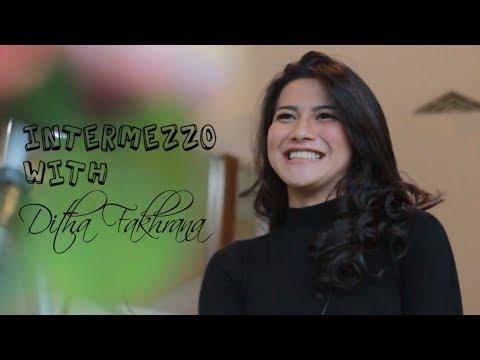 Exclusive Intermezzo with Ditha Fakhrana thumbnail