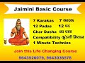 Best Jaimini Astrology Course. Learn Jaimini Online and in Class. 9643036578
