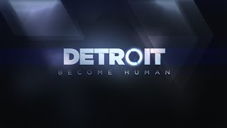 DETROIT BECOME HUMAN || NEW CONNOR GAMEPLAY || DEVELOPER || PS4 || 2018 ||