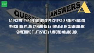 When Something Is Priceless What Does That Mean?