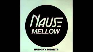 Nause Mellow Hungry Hearts Vocal Radio Edit