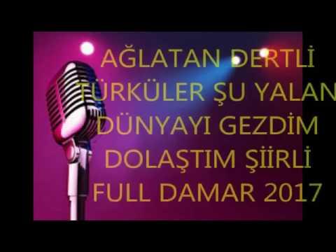 Ağlatan Dertli Türküler Şiirli Süper Full Damar 2017