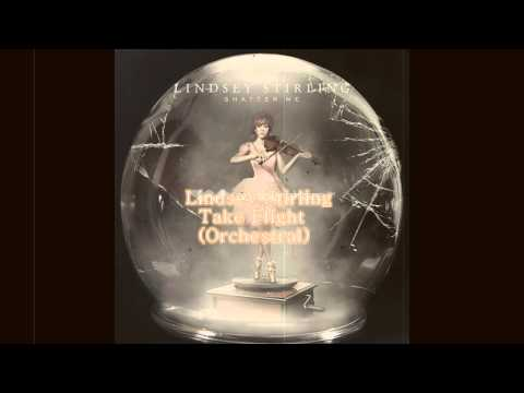 Lindsey Stirling - Take Flight (Orchestral Version)