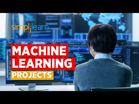 Machine Learning Projects | Machine Learning Applications | Machine Learning Training | Simplilearn