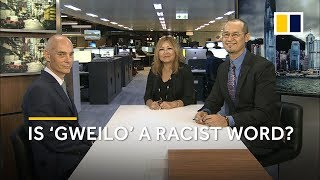 Is gweilo a racist word in Cantonese Our editors discuss