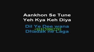 Aankhon Se Tune Yeh Kya Keh Diya - Karaoke - Ghulam (1998) - Alka Yagnik ;  Kumar Sanu