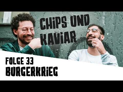 #33-burgerkrieg-|-chips-und-kaviar-podcast