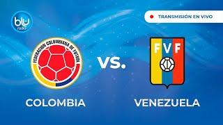 Colombia vs. Venezuela en vivo – Eliminatorias Sudamericanas Qatar 2022