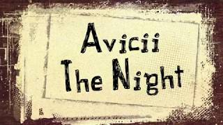 Lirik lagu Avicii The Night