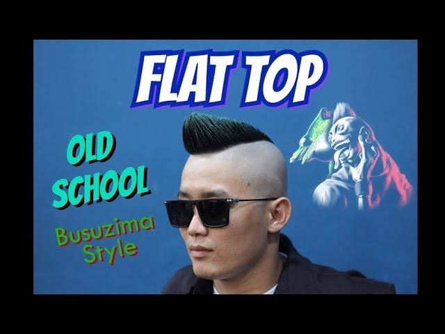Old School Flat Top x Busuzima Style | Barbershop Vũ Trí