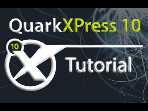 QuarkXPress - Tutorial for Beginners [COMPLETE]