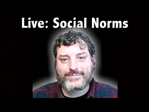 🔴 LIVE: Social Norms - Why Do We Do What We Do?