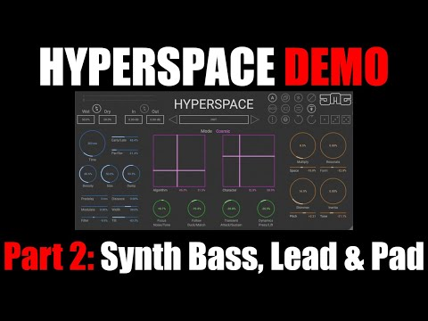 Hyperspace In-Depth Demo Part 2: Trap Beat, RnB Bass, Synth Lead + Pad