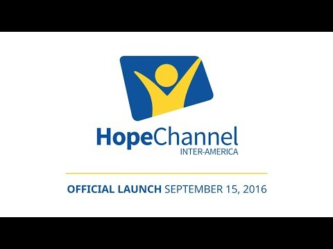 Official Launch Of Hope Channel Inter-America