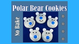 No Bake Polar Bear Cookies- with yoyomax12