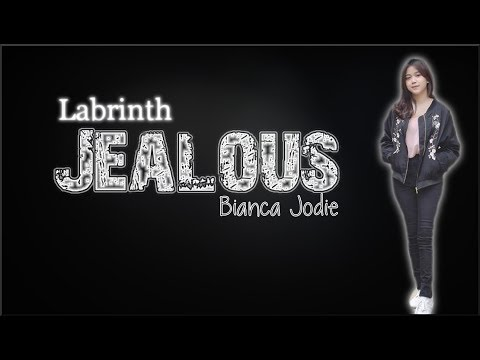 Lyrics: Bianca Jodie - Jealous (Indonesian Idol 2018)