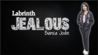 Lyrics: Bianca Jodie - Jealous (Indonesian Idol 2018)