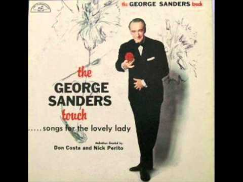 If You Were The Only Girl- George Sanders