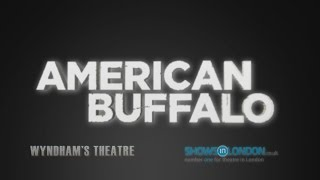 American Buffalo at Wyndham's Theatre, London (trailer)