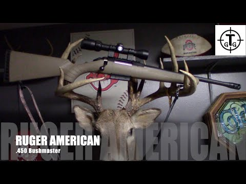 Ruger American .450 Bushmaster Deer Rifle - Best Straight Wall Cartridge For Deer Hunting