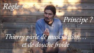 Thierry parle de musculation...et de douche froide ! J1 Terra Incognita 2015- www.regenere.org