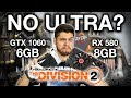 GTX 1060 vs RX 580 THE DIVISION 2: ULTRA 60 FPS? 6GB vs 8GB VRAM e DX 11 vs DX 12 no Ryzen 5 2600
