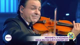 Megismétli a közmédia Mága Zoltán 2018-as és 2019-es újévi koncertjét.