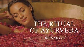 The Ritual of Ayurveda