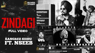 ZINDAGI (Official Video) Rangrez Sidhu ft Nseeb | Sidhu Moose Wala | Latest Punjabi Songs 2020